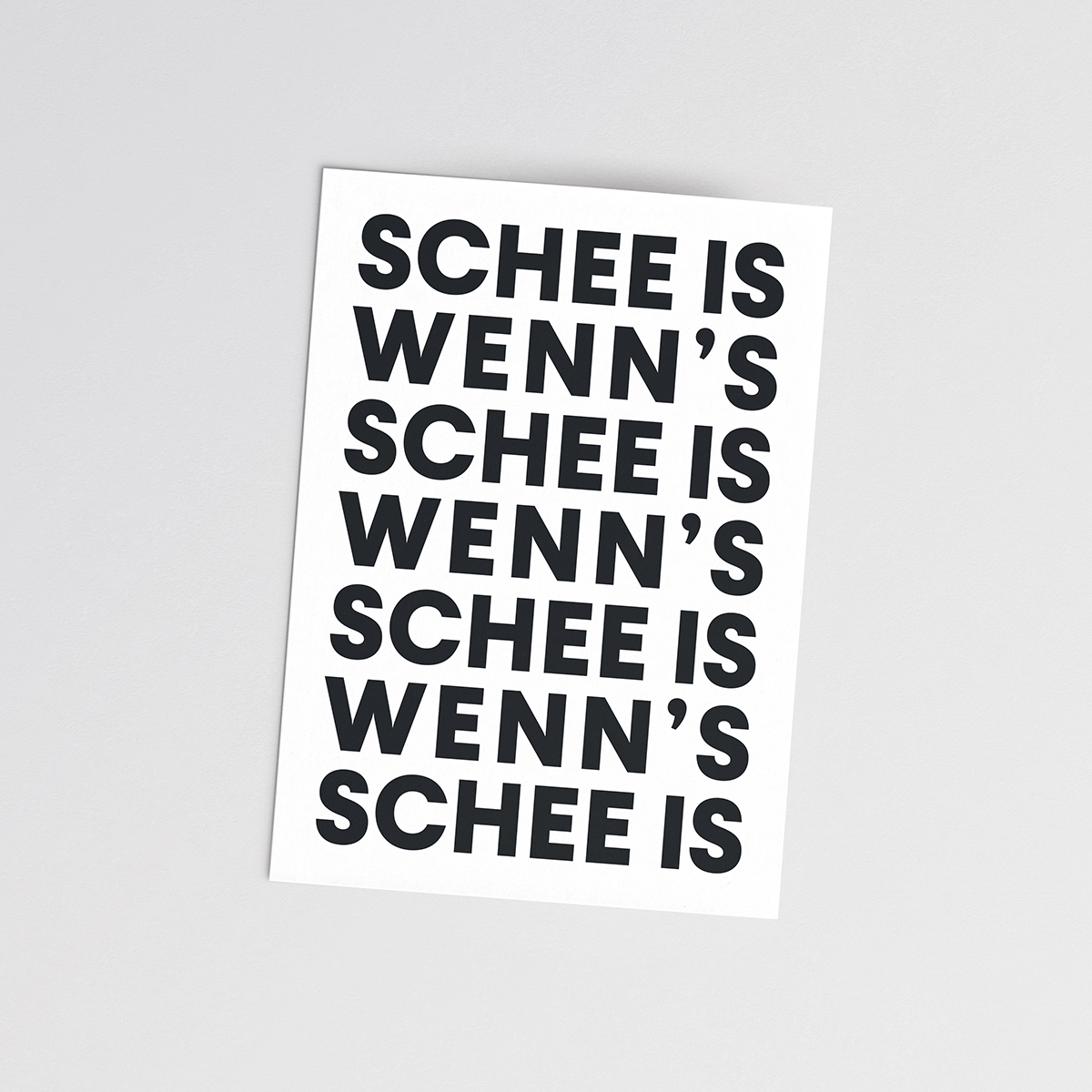 Postkarte 'Schee is, wenn's schee is'